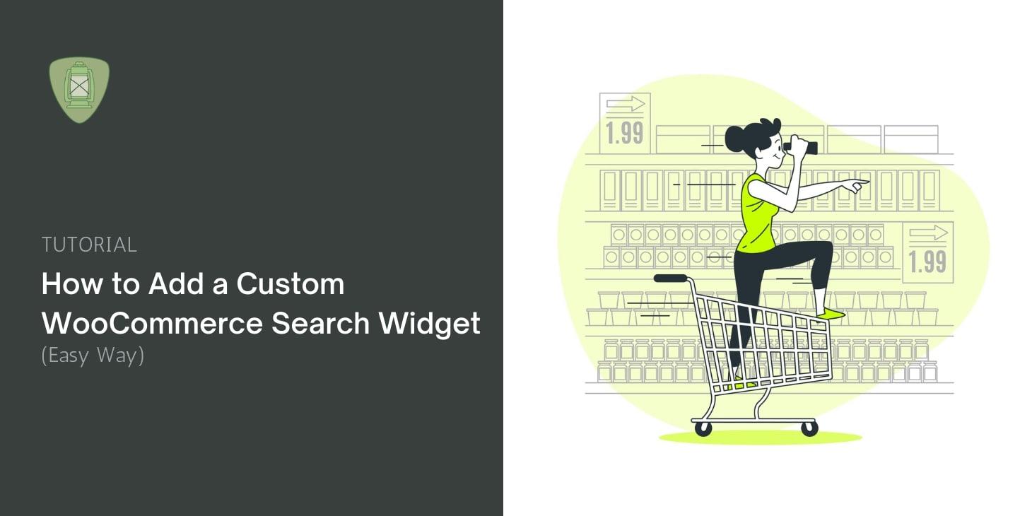 Add Custom WooCommerce Search Widget