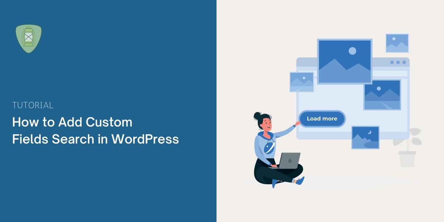 How to Add Custom Fields Search in WordPress