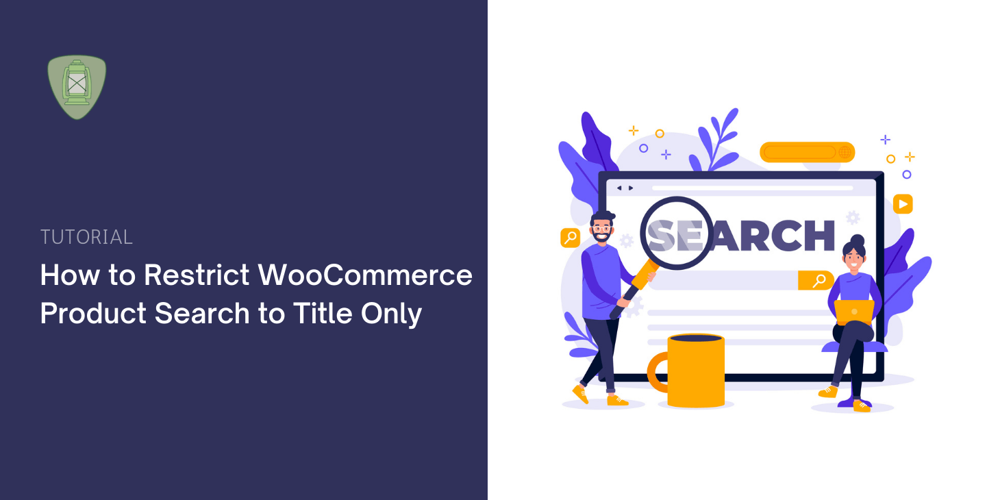 How to Restrict WooCommerce Product Search to Title Only