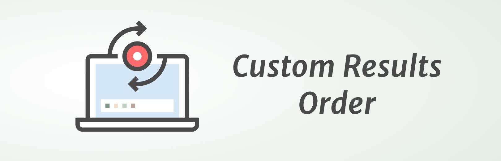 Custom Results Order