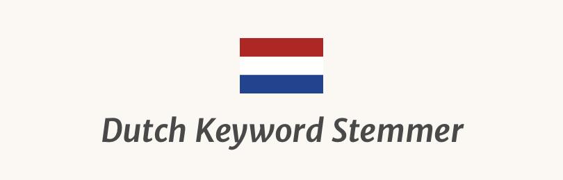 Dutch Keyword Stemmer