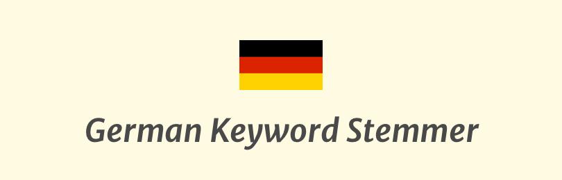German Keyword Stemmer