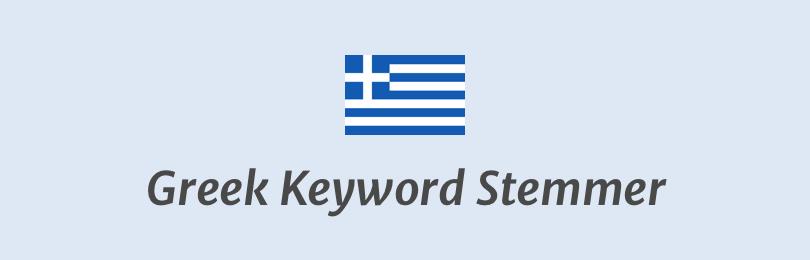 Greek Keyword Stemmer