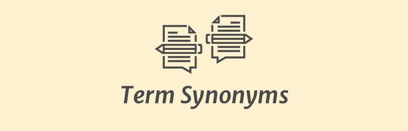 Term Synonyms